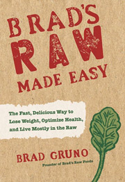 Brads Raw Made Easy by Brad Gruno